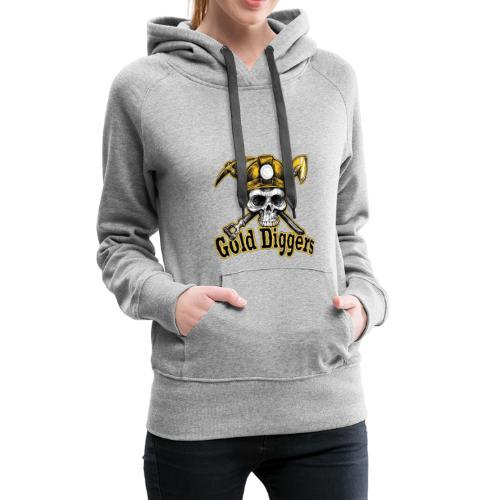 Gold Diggers - Sweat-shirt à capuche Premium pour femmes