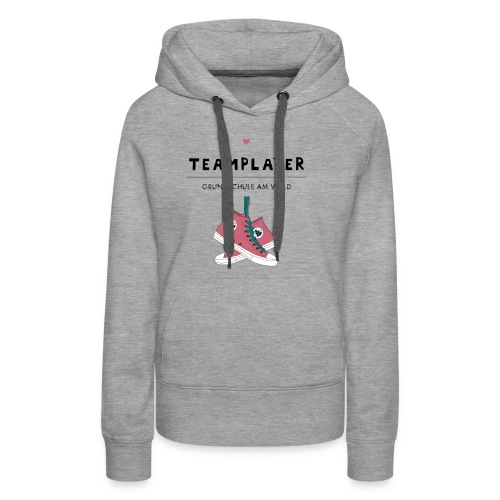 T Shirt Team Player - Frauen Premium Hoodie
