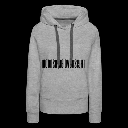 Moonshine Oversight logo - Sweat-shirt à capuche Premium pour femmes