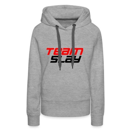 Team Slay - Frauen Premium Hoodie