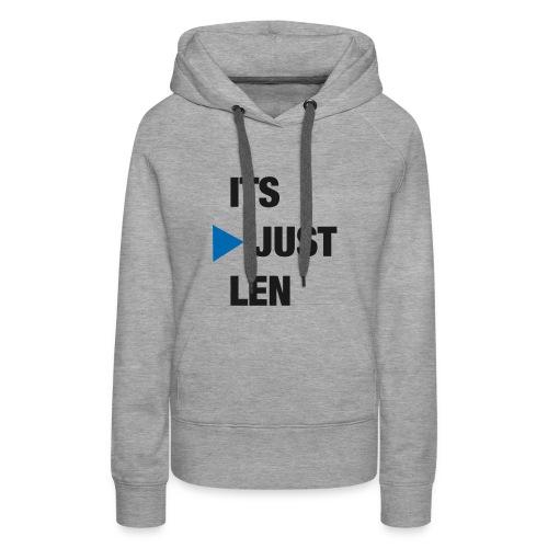 ItsJustLen - Frauen Premium Hoodie