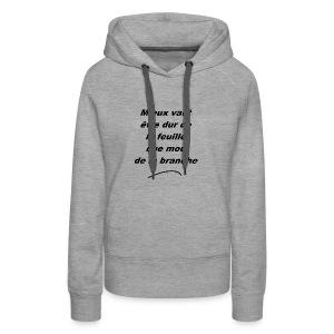durDeLaFeuille-v1 - Sweat-shirt à capuche Premium pour femmes