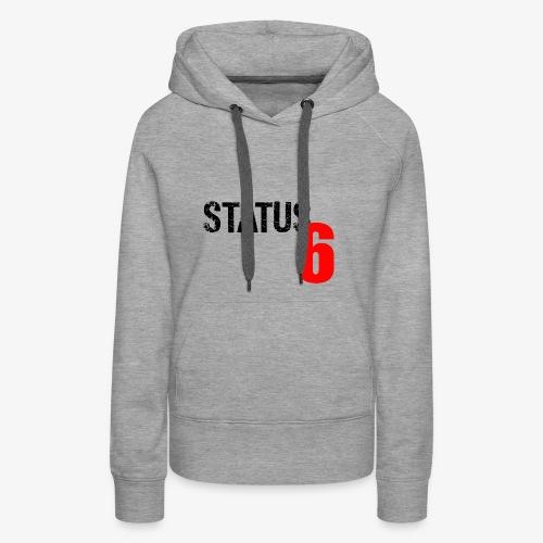 Status 6 - Frauen Premium Hoodie