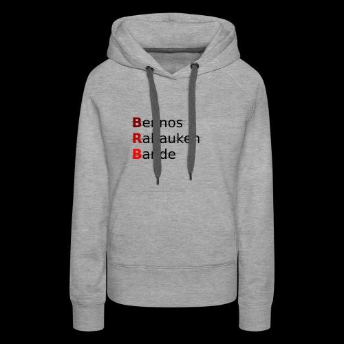 Bennos Rabauken Bande - Frauen Premium Hoodie
