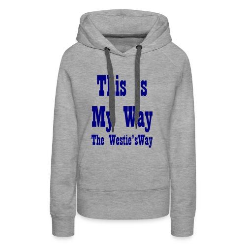 This is My Way Navy - Women's Premium Hoodie