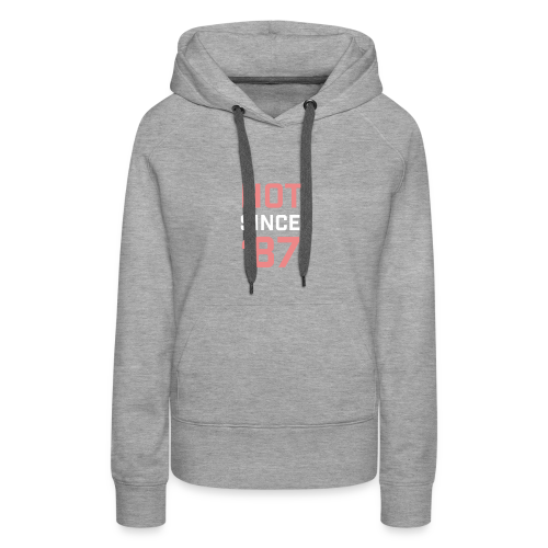 hotsince87 - Women's Premium Hoodie