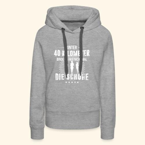 Laufen & Joggen | Unter 40 Kilometer - Frauen Premium Hoodie