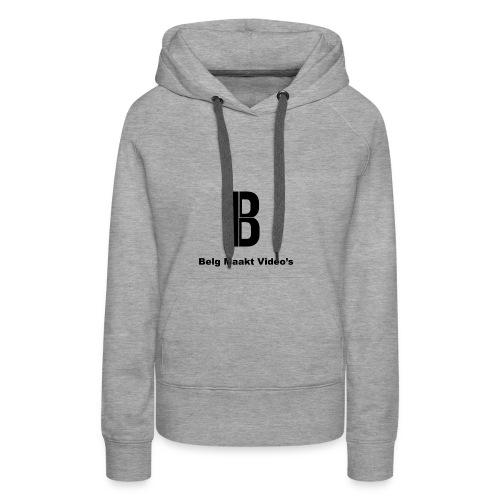 Belg Maakt Videos trui - Vrouwen Premium hoodie