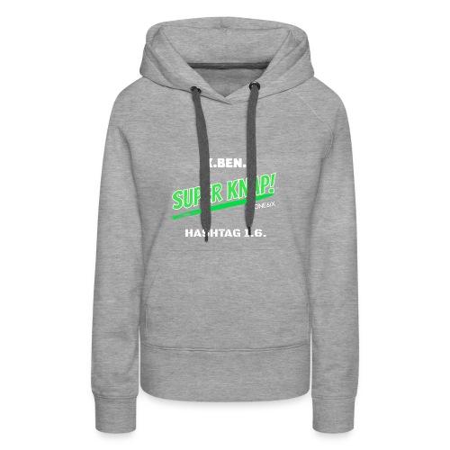 Ik ben knap - Vrouwen Premium hoodie