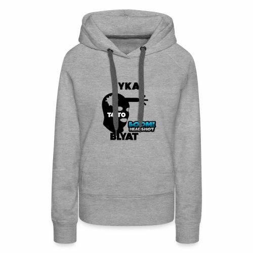 CYKA BLYAT T4IT0 - Frauen Premium Hoodie
