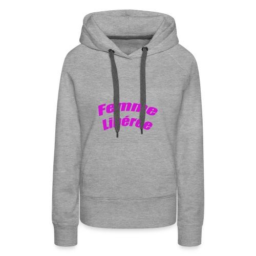 femme libe re e - Sweat-shirt à capuche Premium pour femmes