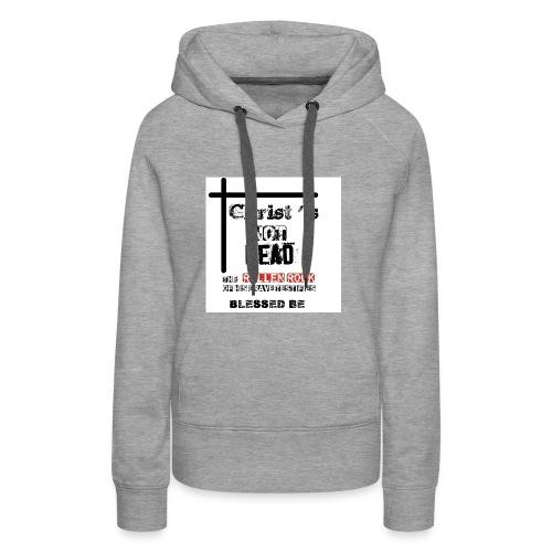 Christ's Not Dead - Sweat-shirt à capuche Premium pour femmes