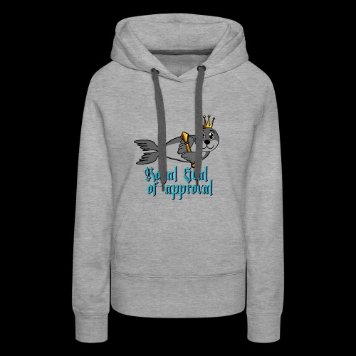 The Royal Seal of approval - Women's Premium Hoodie