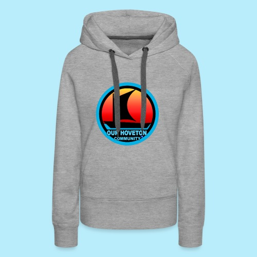 Our Hoveton - Women's Premium Hoodie