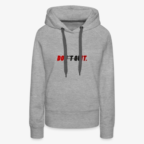 Motivations Design - Frauen Premium Hoodie