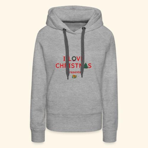 I love christmas presents - Women's Premium Hoodie