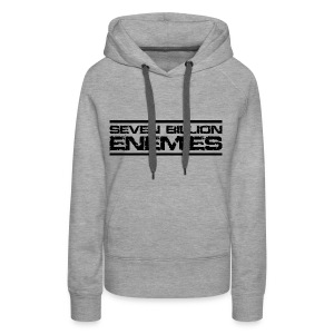 Seven Billion Enemies - NOIR - Sweat-shirt à capuche Premium pour femmes