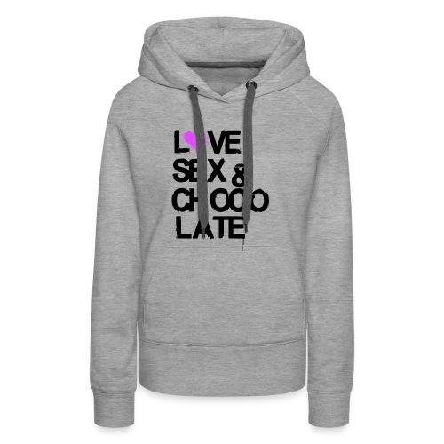 Love, Sex & Chocolate - Frauen Premium Hoodie