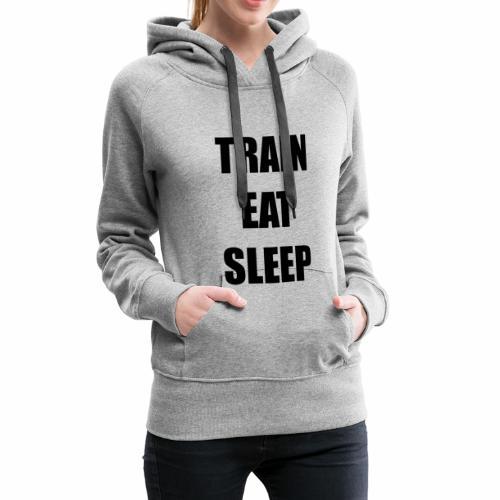 008 train eat sleep schwarz - Frauen Premium Hoodie
