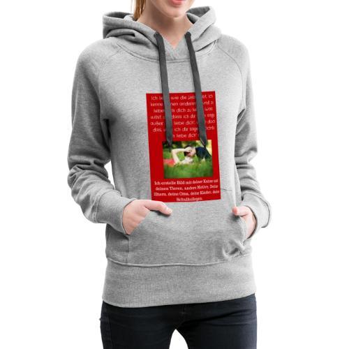 1 T-Shirt Geschenk, Geschenkidee, ändern s. unten - Frauen Premium Hoodie