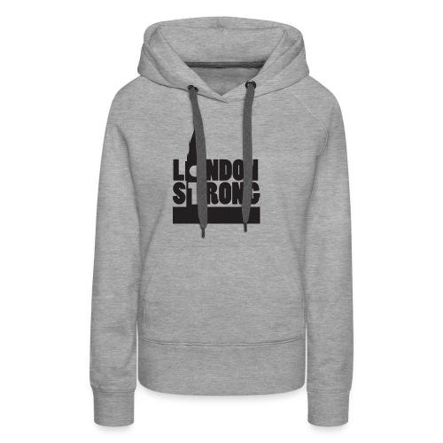 London Strong III - Women's Premium Hoodie