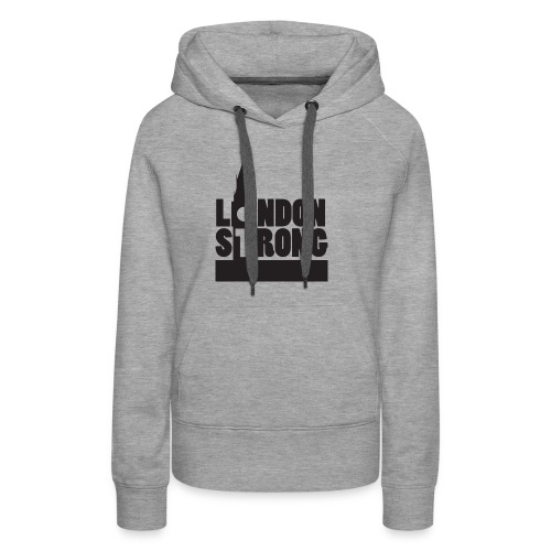 London Strong III - Women's Premium Hoodie