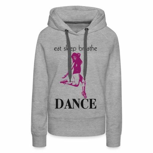 Dance - Women's Premium Hoodie