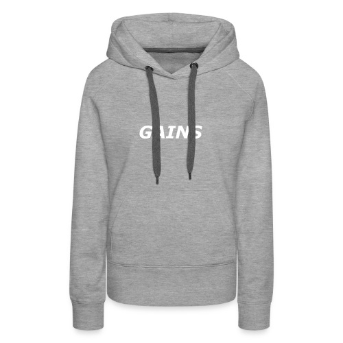 GAINS white text - Women's Premium Hoodie