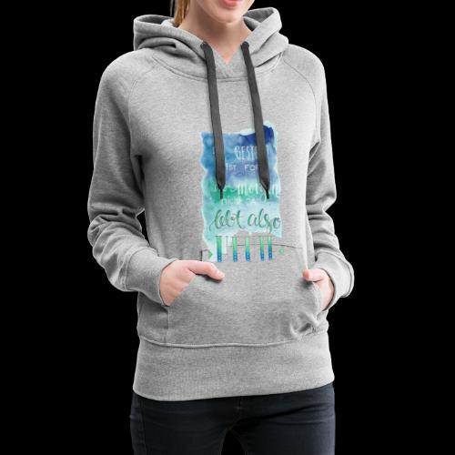 Spruch Lebe Heute - Frauen Premium Hoodie