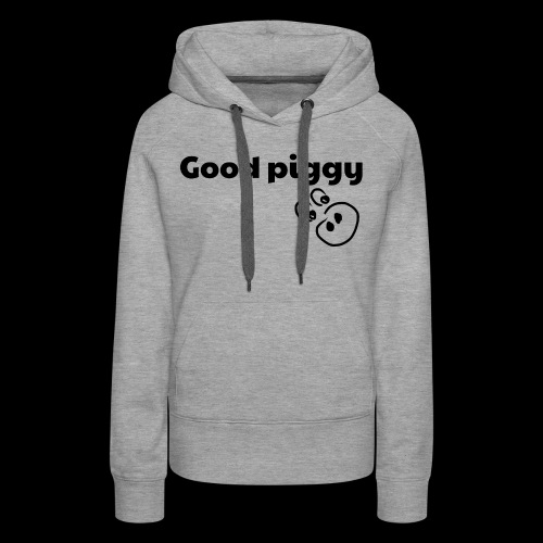 Good Pig - Women's Premium Hoodie