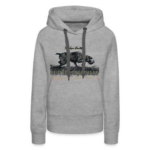 Deutsch Drahthaar Der Geborene Jäger - Frauen Premium Hoodie