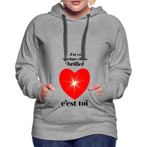 Coeur brillant ...amoureux ou inspiré FC - Sweat-shirt à capuche Premium pour femmes