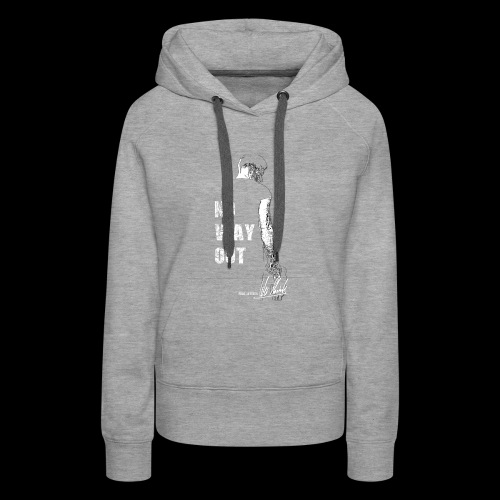 Four Letters Shirt No Way Out weiss - Frauen Premium Hoodie