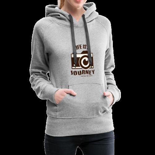 Life is a Journey - Frauen Premium Hoodie