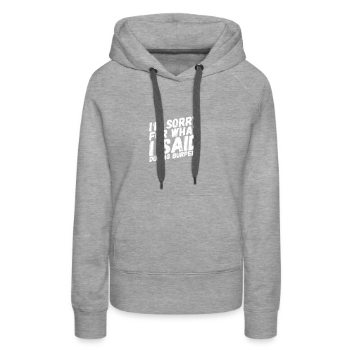 Burpees - Love them or hate them - Frauen Premium Hoodie
