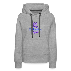 Eat Sleep Willhasvlogs Repeat - Women's Premium Hoodie
