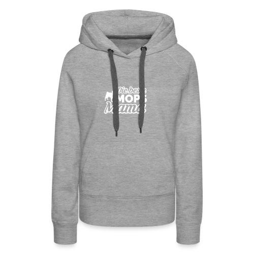 Die beste Mops Mama - Frauen Premium Hoodie