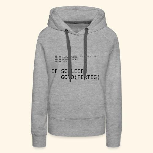 If-Schleife - Frauen Premium Hoodie
