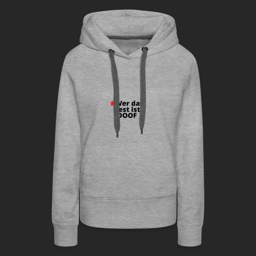 DOOF - Frauen Premium Hoodie