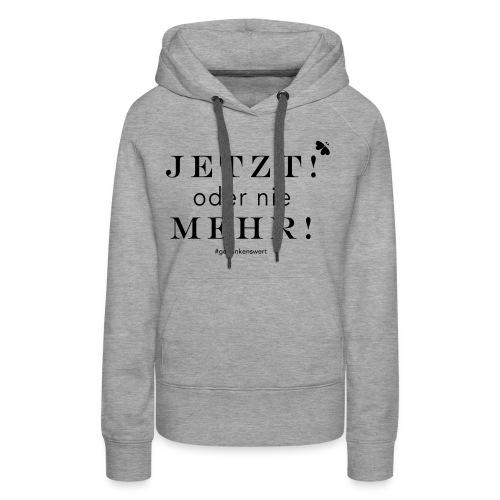 GDW K1 Jetzt - Frauen Premium Hoodie