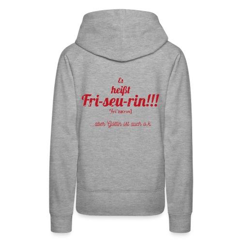 Es heißt Friseurin Motiv für Frisörinnen rot - Frauen Premium Hoodie