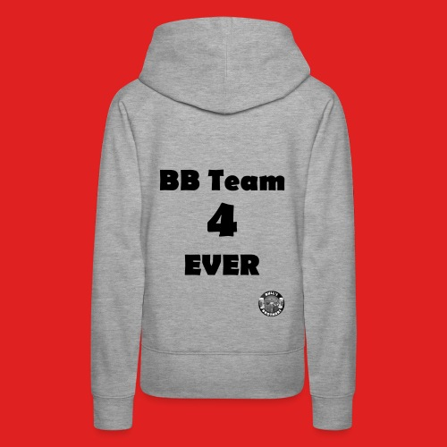 B.B.T. 4 ever - Sweat-shirt à capuche Premium pour femmes