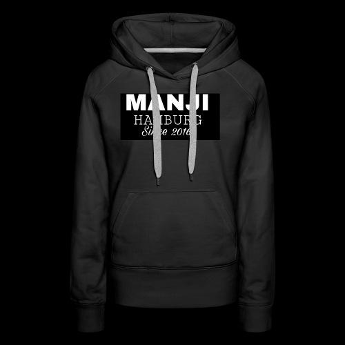 MANJI BLACK KOLLEKTION 2017 - Frauen Premium Hoodie