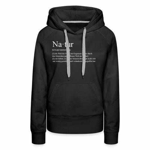 Natur Definition - Frauen Premium Hoodie