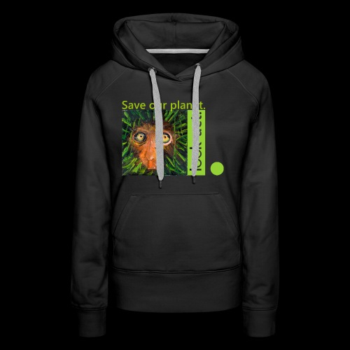 Save our planet. Affe im Regenwald - Frauen Premium Hoodie