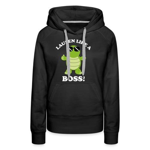 Laufen LIKE a BOSS - Frauen Premium Hoodie