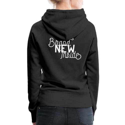 Brand New Inside because of Jesus - Frauen Premium Hoodie