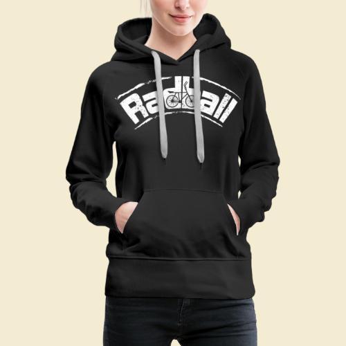 Radball | Radball - Frauen Premium Hoodie