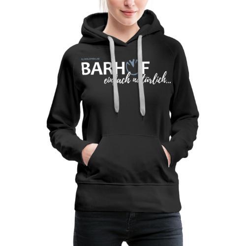 Barhuf_01_PFAD - Frauen Premium Hoodie