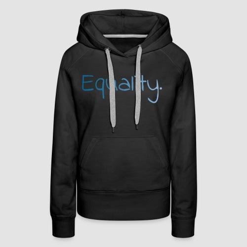 Equality. - Premiumluvtröja dam